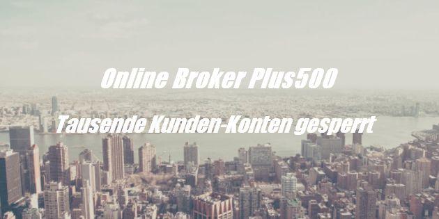 Online Broker plus500 Konten