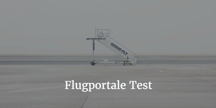 Flugportale Test – 10 Flugbuchungsportale im Vergleich