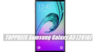 Angebot Samsung Galaxy A3 2016 für 194€ mit Gutschein